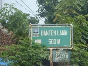 Banten Lama Trip - Street sign to Banten Lama